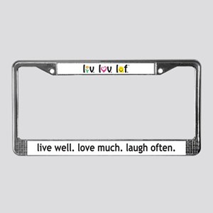 Live Love Laugh License Plate Frame