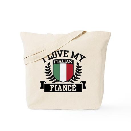 I Love My Italian Fiance Tote Bag