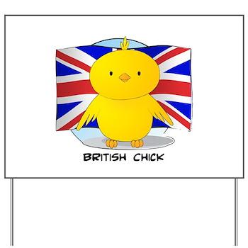 British Chick Yard Sign