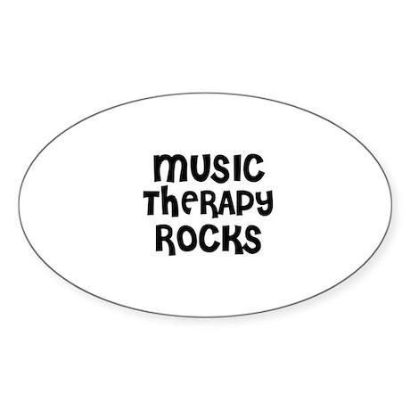 MUSIC THERAPY ROCKS Oval Sticker