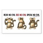 Hear No Evil... Rectangle Sticker