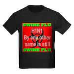 Swine Flu H1N1 Kids Dark T-Shirt