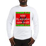 Swine Flu H1N1 Long Sleeve T-Shirt
