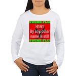 Swine Flu H1N1 Women's Long Sleeve T-Shirt