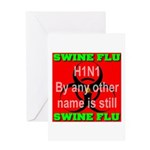 Swine Flu H1N1 Greeting Card