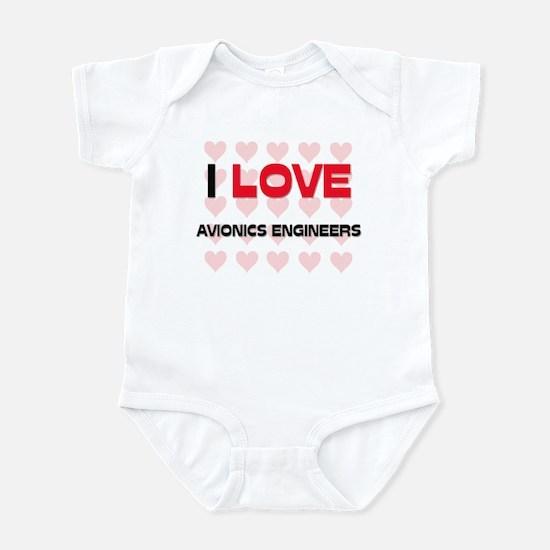 I LOVE AVIONICS ENGINEERS Infant Bodysuit