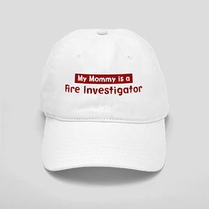 Mom is a Fire Investigator Cap