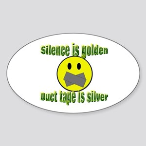 Silence is Golden Oval Sticker