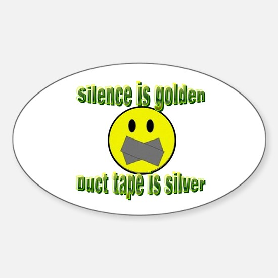 Silence is Golden Oval Decal