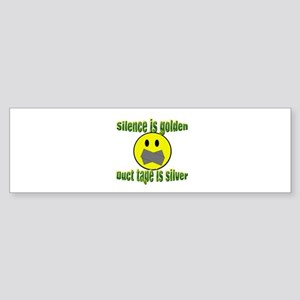 Silence is Golden Bumper Sticker