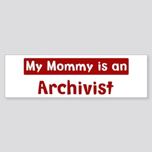 Mom is a Archivist Bumper Sticker