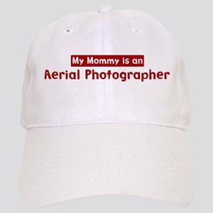 Mom is a Aerial Photographer Cap