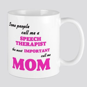 Some call me a Speech Therapist, the most imp Mugs