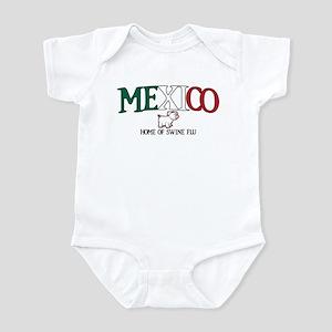 Mexico - Home of Swine Flu Infant Bodysuit