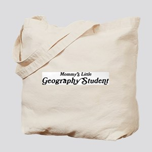 Mommys Little Geography Stude Tote Bag
