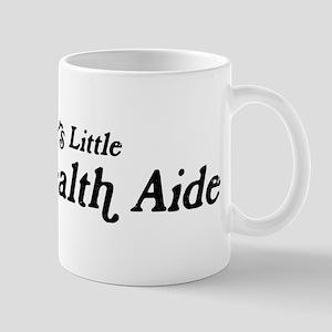 Mommys Little Home Health Aid Mug