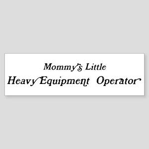 Mommys Little Heavy Equipment Bumper Sticker