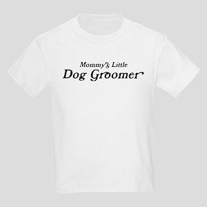 Mommys Little Dog Groomer Kids Light T-Shirt