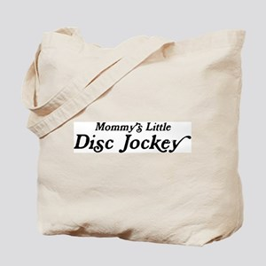 Mommys Little Disc Jockey Tote Bag