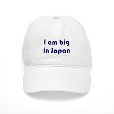 I am big in Japan Cap