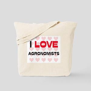 I LOVE AGRONOMISTS Tote Bag