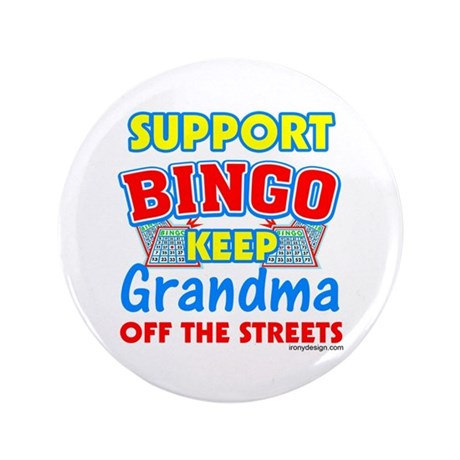 "Support Bingo Grandma 3.5"" Button"