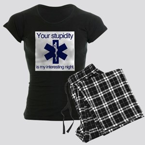 Your Stupidity is my Interest Pajamas