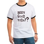 Been good today? Ringer T