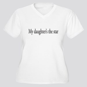 My Daughter's the Star Women's Plus Size V-Neck T-