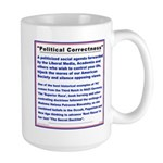 PC is a threat to your freedom. Large Mug