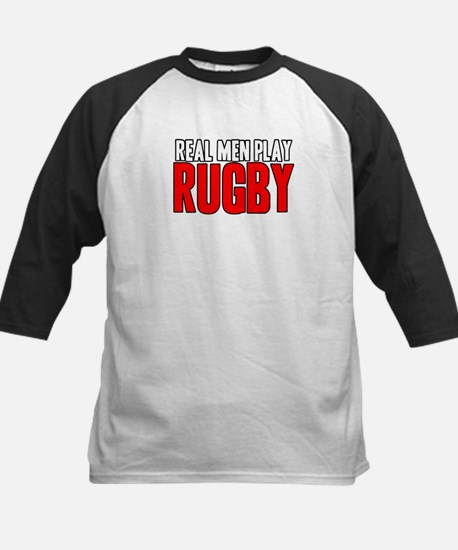 Real Men Play Rugby Kids Baseball Jersey