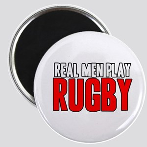 Real Men Play Rugby Magnet
