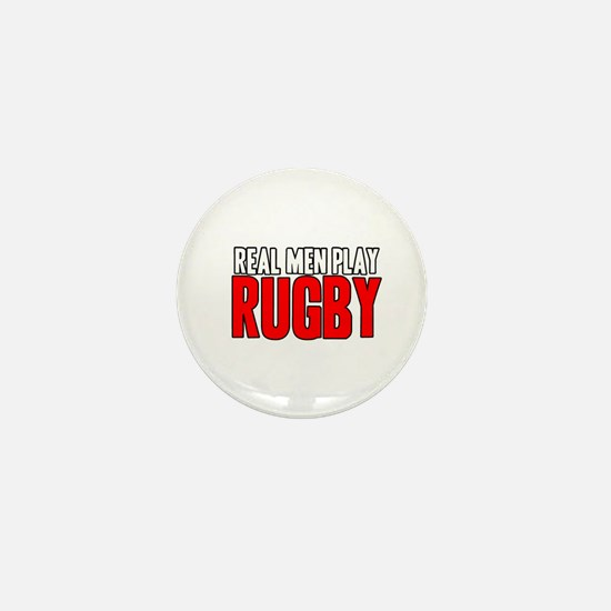 Real Men Play Rugby Mini Button