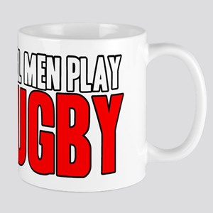 Real Men Play Rugby Mug