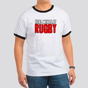 Real Men Play Rugby Ringer T