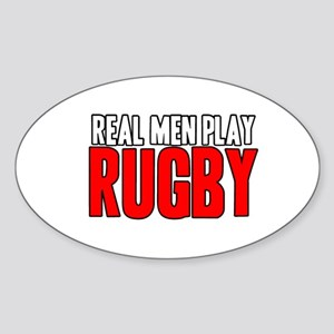 Real Men Play Rugby Oval Sticker