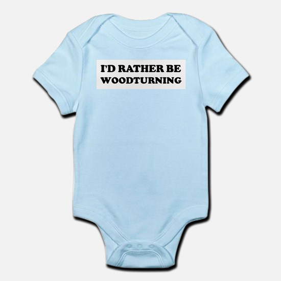Rather be Woodturning Infant Creeper