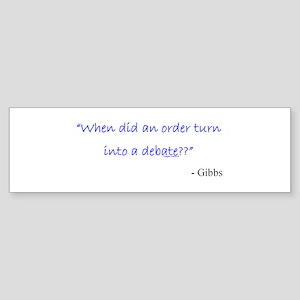 Order and Debate Bumper Sticker