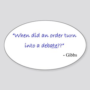 Order and Debate Oval Sticker