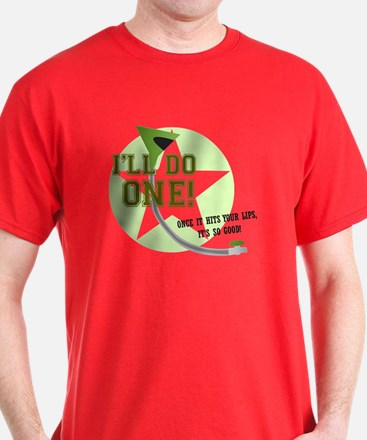 I'll Do One! T-Shirt
