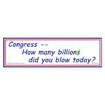 Congress Spends Billions Bumper Sticker (50 pk)