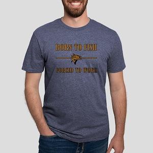 BORN TO FISH... T-Shirt
