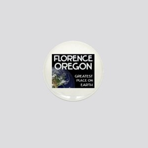 florence oregon - greatest place on earth Mini But