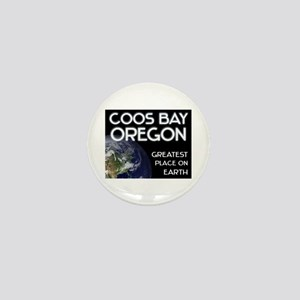 coos bay oregon - greatest place on earth Mini But