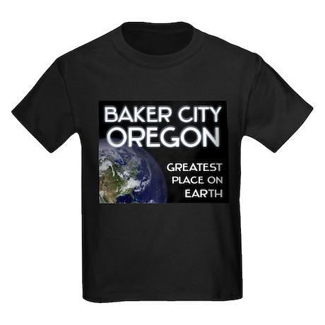 baker city oregon - greatest place on earth Kids D