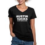 Austin Sucks Women's V-Neck Dark T-Shirt