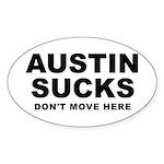 Austin Sucks Oval Sticker