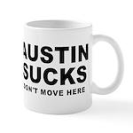 Austin Sucks Mug