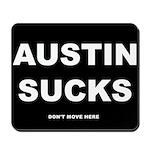 Austin Sucks Mousepad