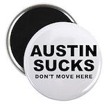 Austin Sucks Magnet